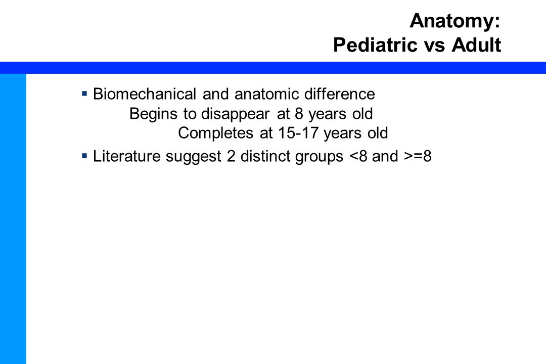 Anatomy: Pediatric vs Adult