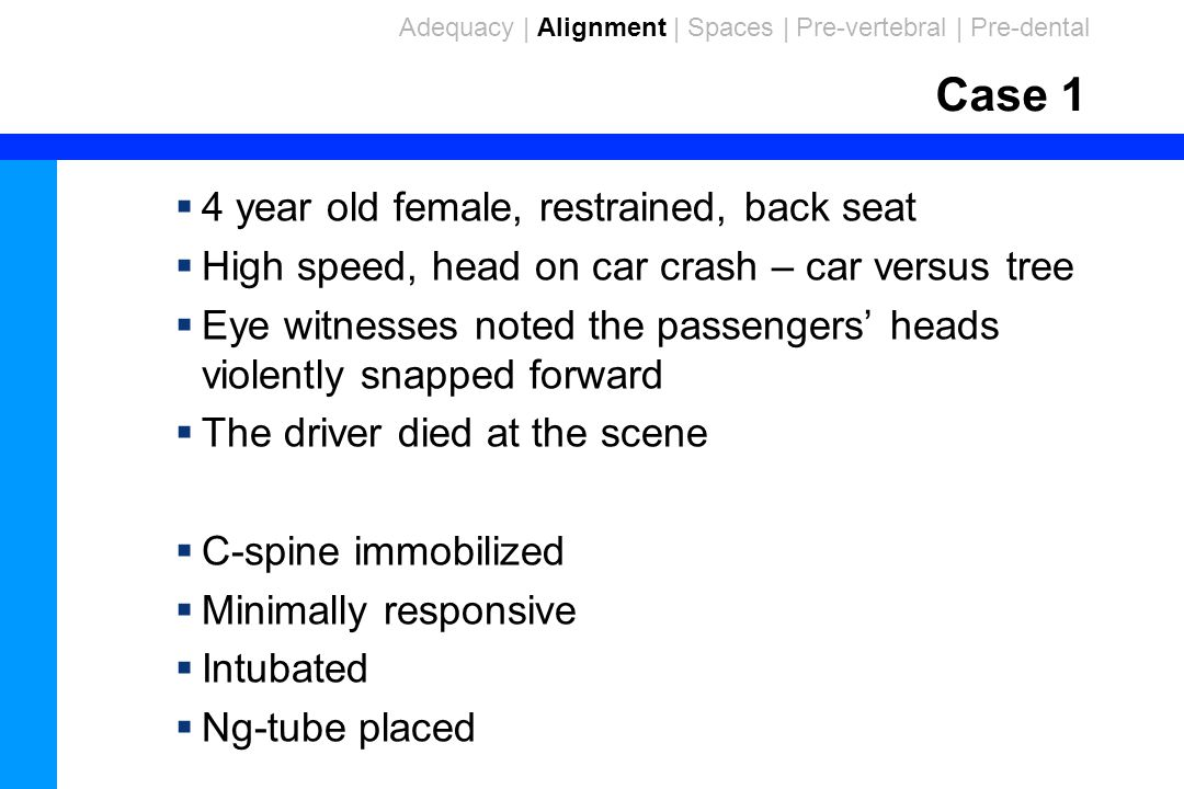 Case 1 4 year old female, restrained, back seat