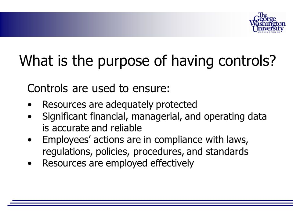 What is the purpose of having controls