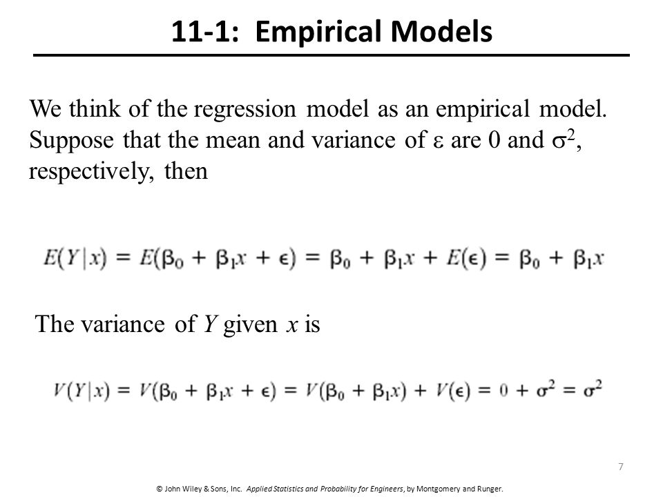 11-1: Empirical Models We think of the regression model as an empirical model.