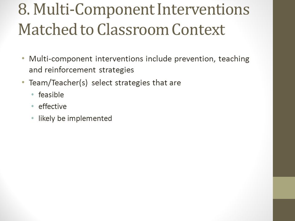 8. Multi-Component Interventions Matched to Classroom Context