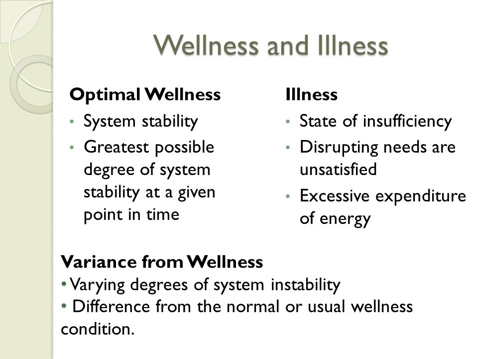 Wellness and Illness Optimal Wellness System stability