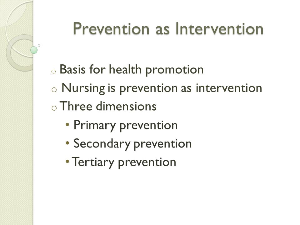 Prevention as Intervention