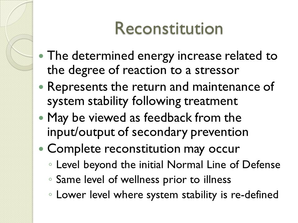 Reconstitution The determined energy increase related to the degree of reaction to a stressor.