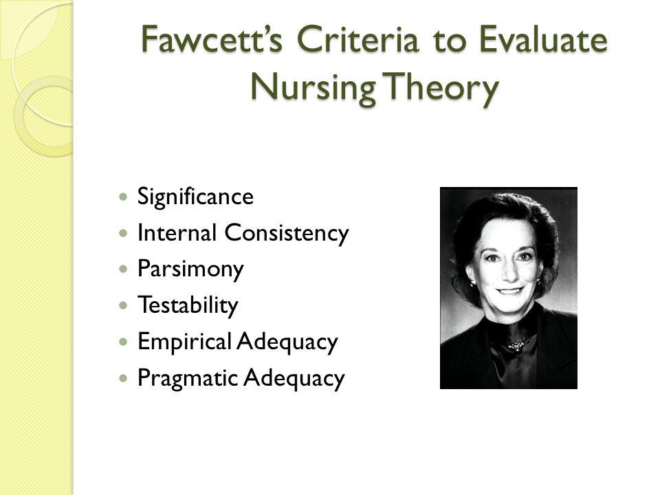 Fawcett's Criteria to Evaluate Nursing Theory