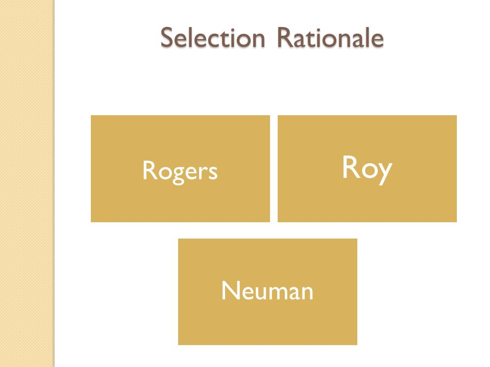 Selection Rationale Rogers Roy Neuman