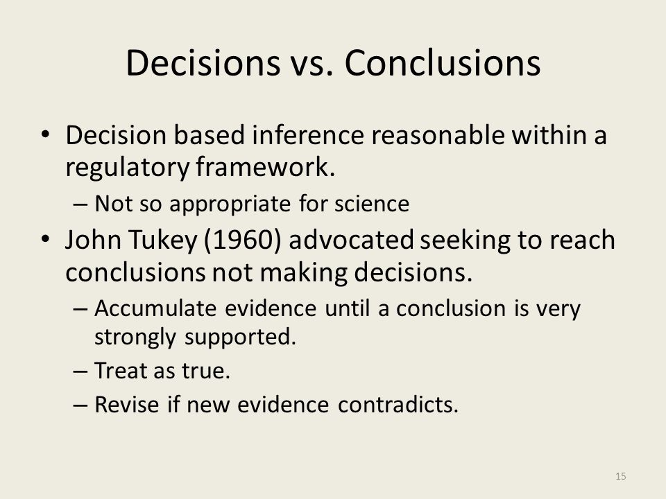 Decisions vs. Conclusions