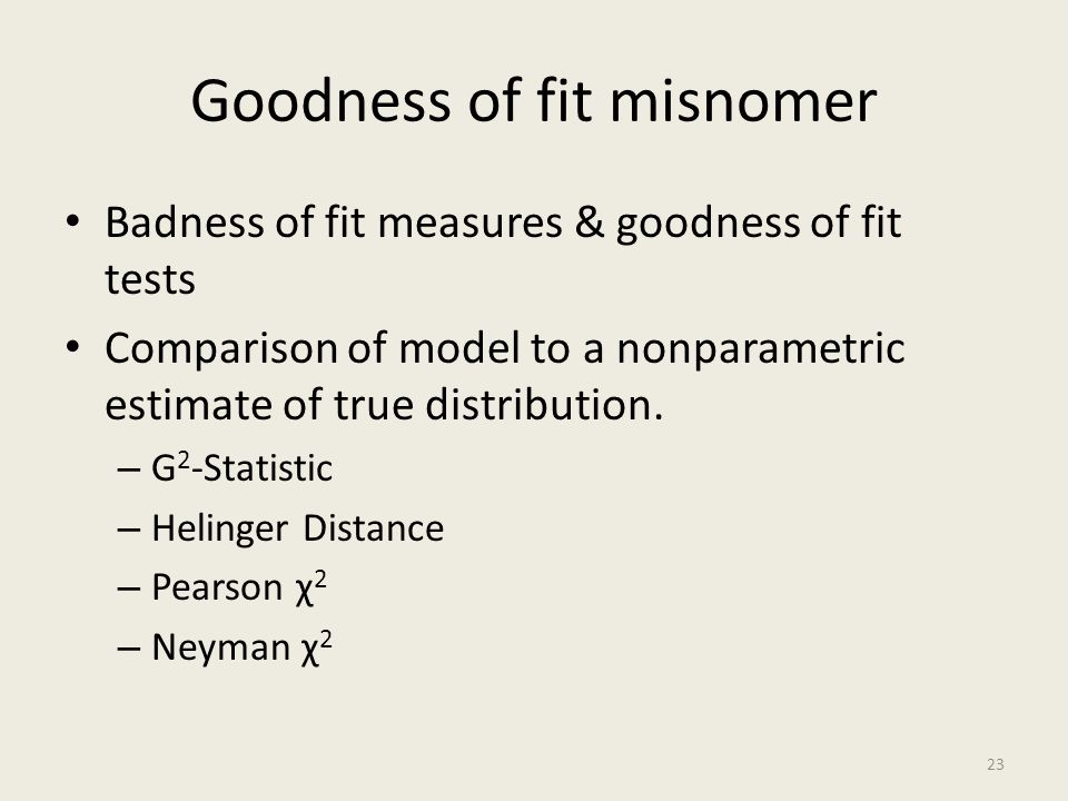 Goodness of fit misnomer