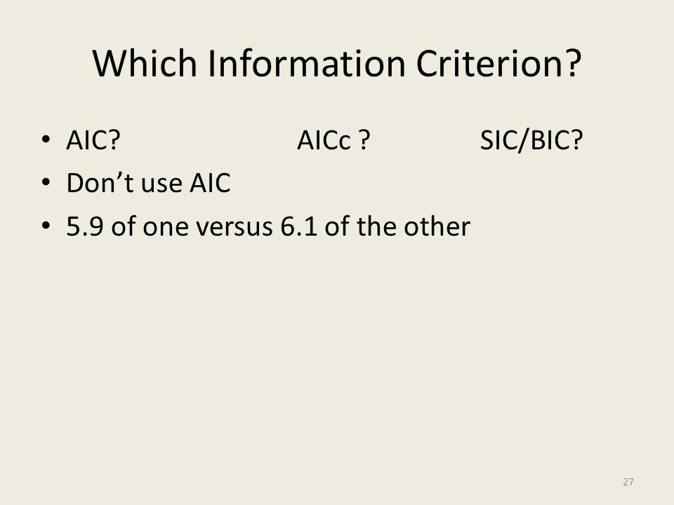 Which Information Criterion