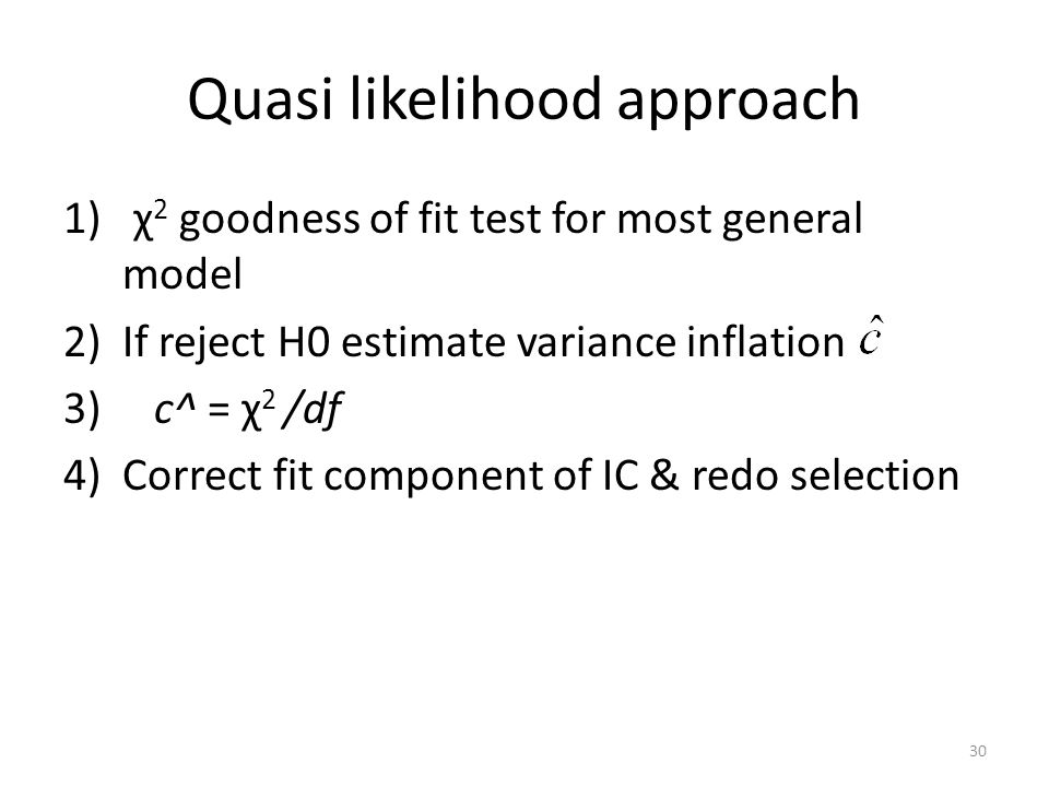Quasi likelihood approach