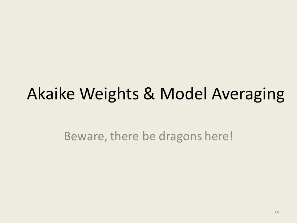 Akaike Weights & Model Averaging