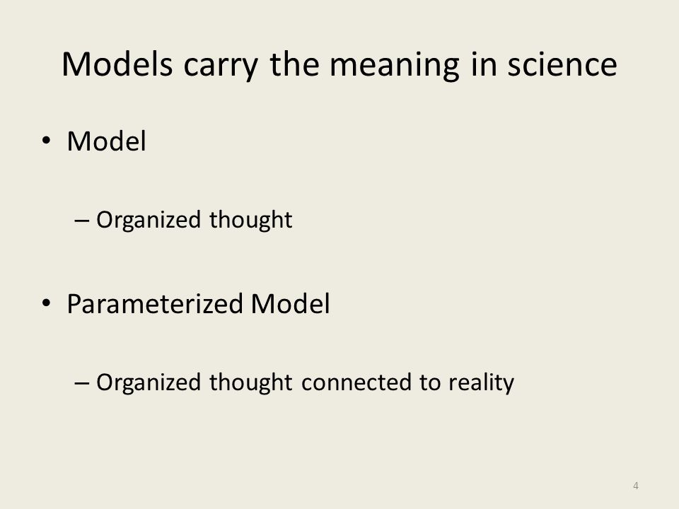 Models carry the meaning in science