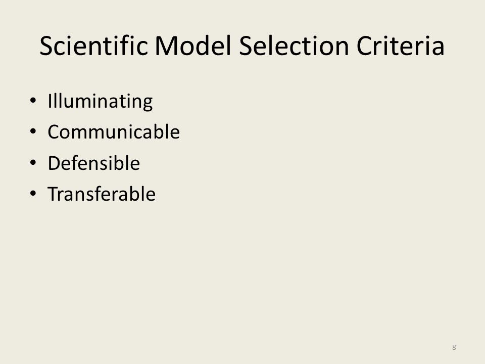 Scientific Model Selection Criteria