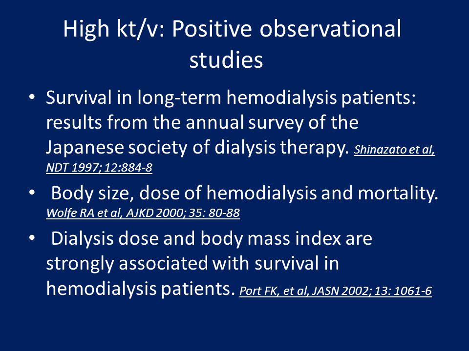 High kt/v: Positive observational studies