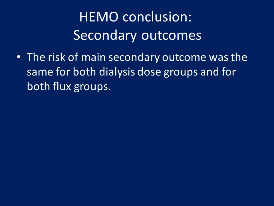 HEMO conclusion: Secondary outcomes