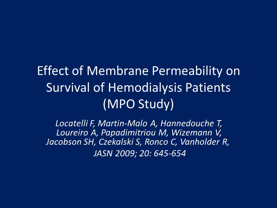 Effect of Membrane Permeability on Survival of Hemodialysis Patients (MPO Study)
