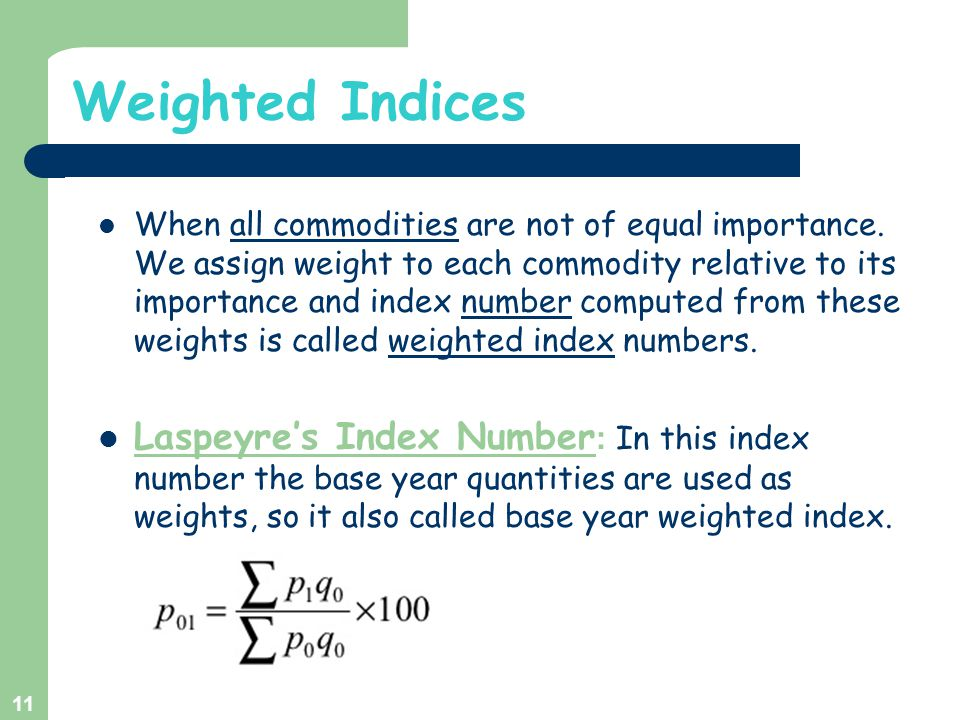 Weighted Indices