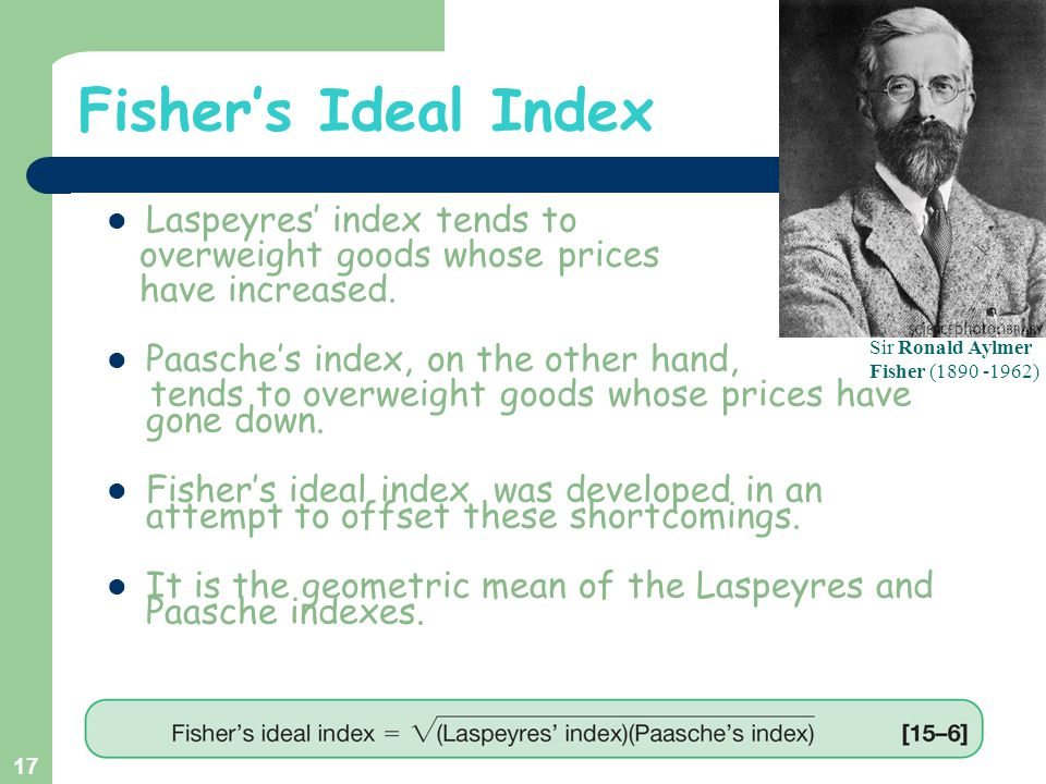 Fisher's Ideal Index Laspeyres' index tends to