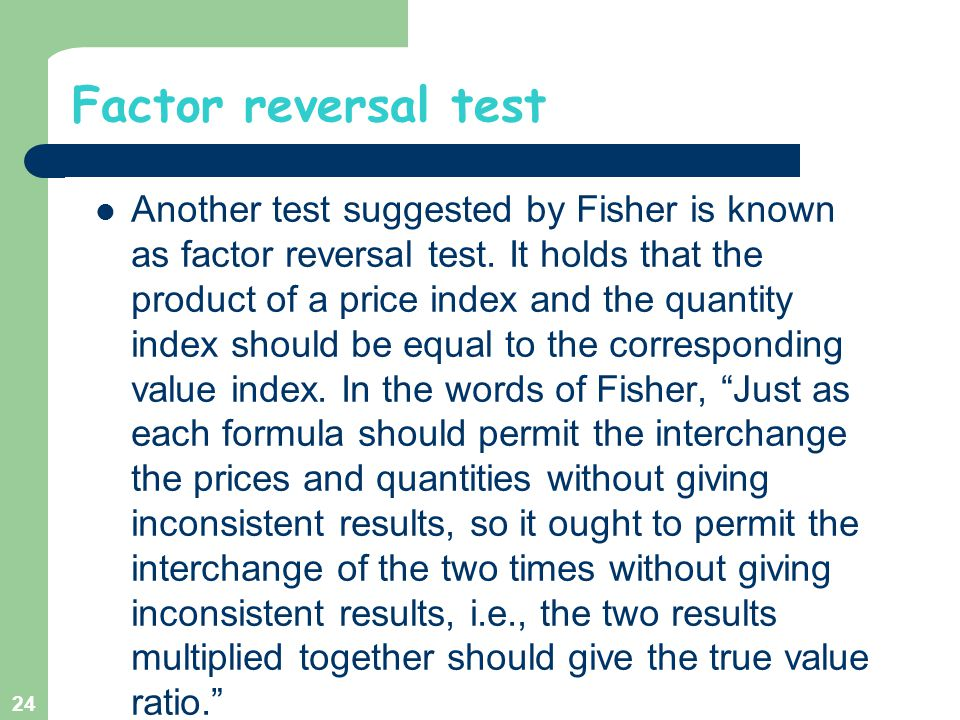 Factor reversal test