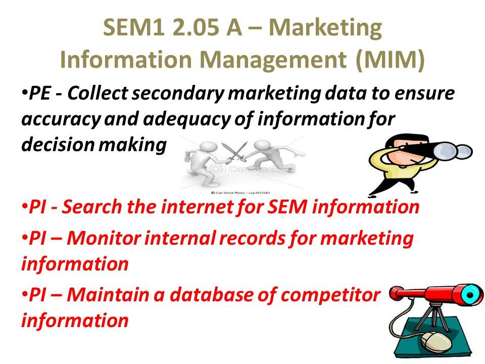 SEM1 2.05 A – Marketing Information Management (MIM)
