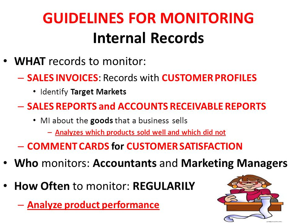 GUIDELINES FOR MONITORING Internal Records