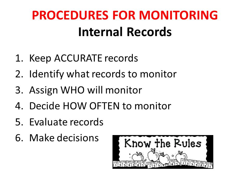 PROCEDURES FOR MONITORING Internal Records