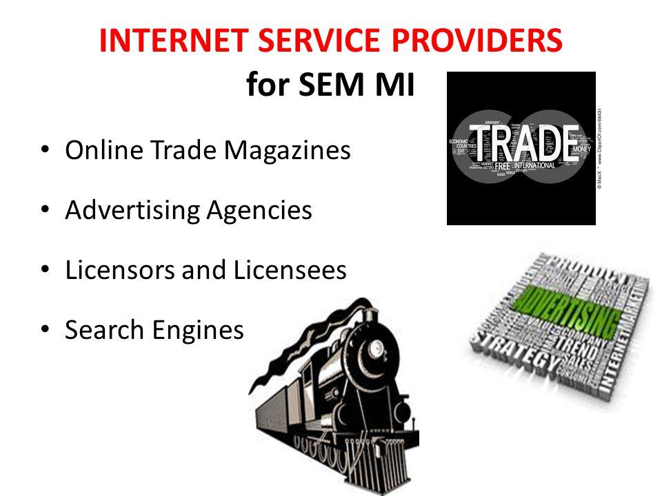 INTERNET SERVICE PROVIDERS for SEM MI