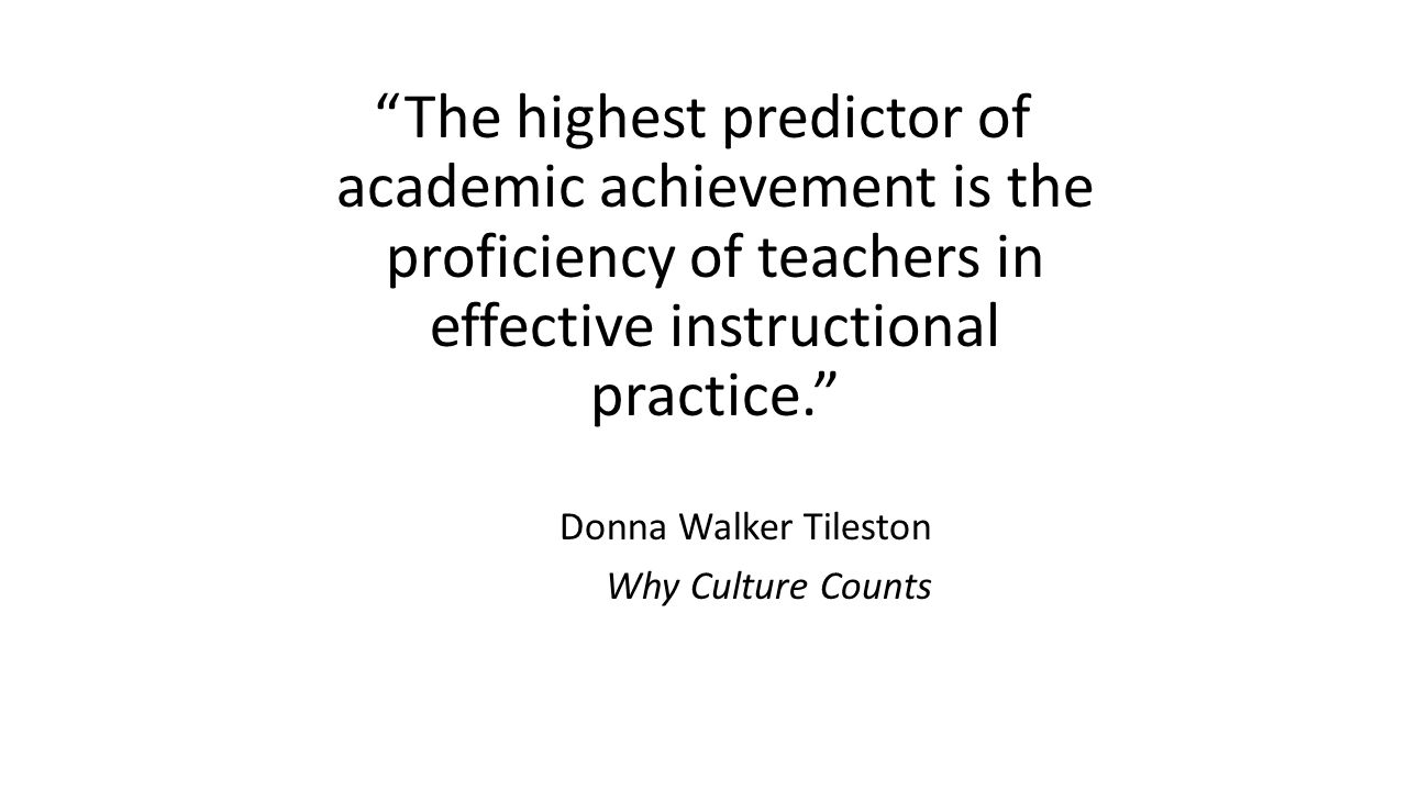 RtI Foundations The highest predictor of academic achievement is the proficiency of teachers in effective instructional practice.