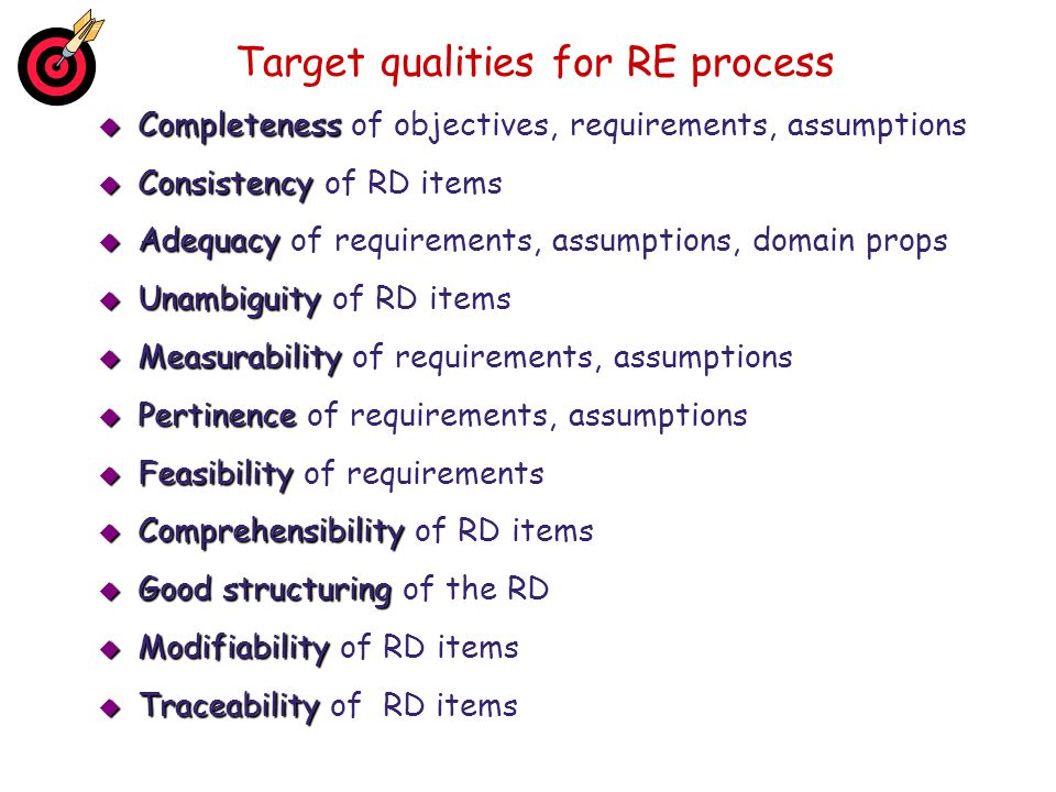 Target qualities for RE process