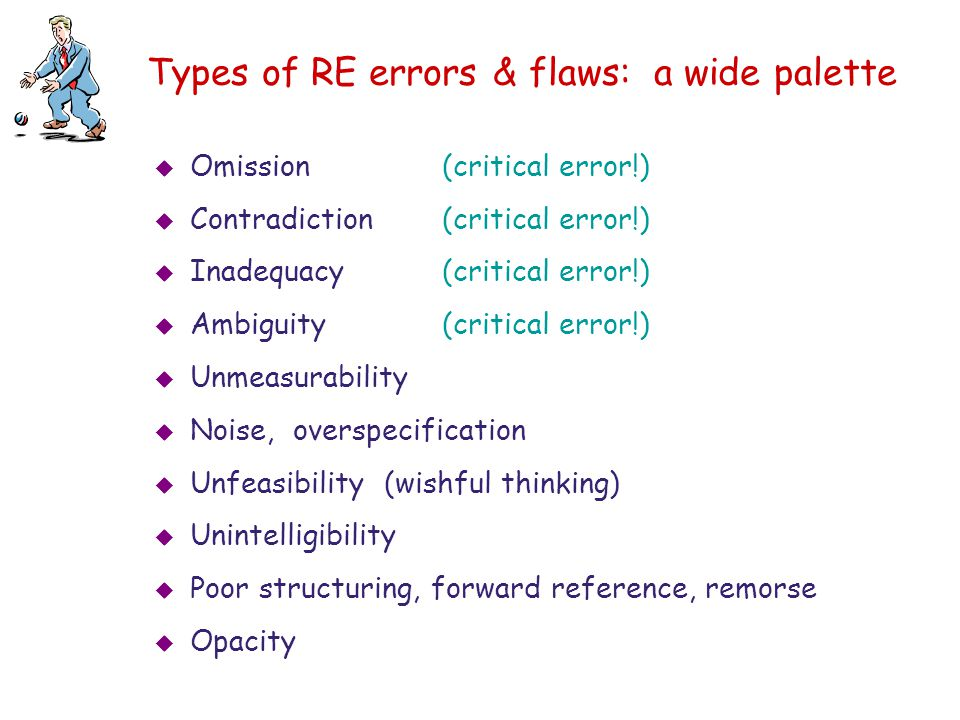 Types of RE errors & flaws: a wide palette