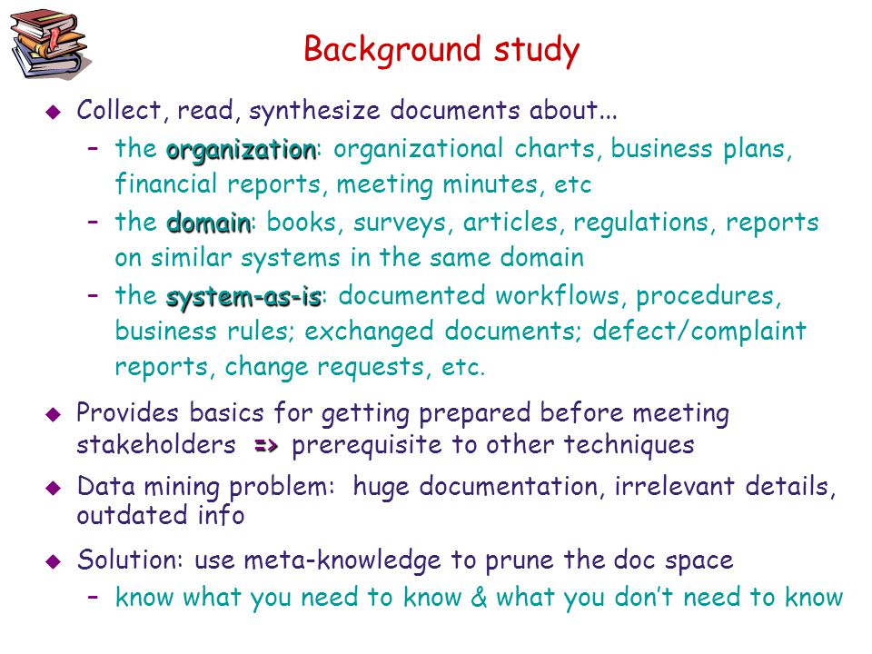 Background study Collect, read, synthesize documents about...