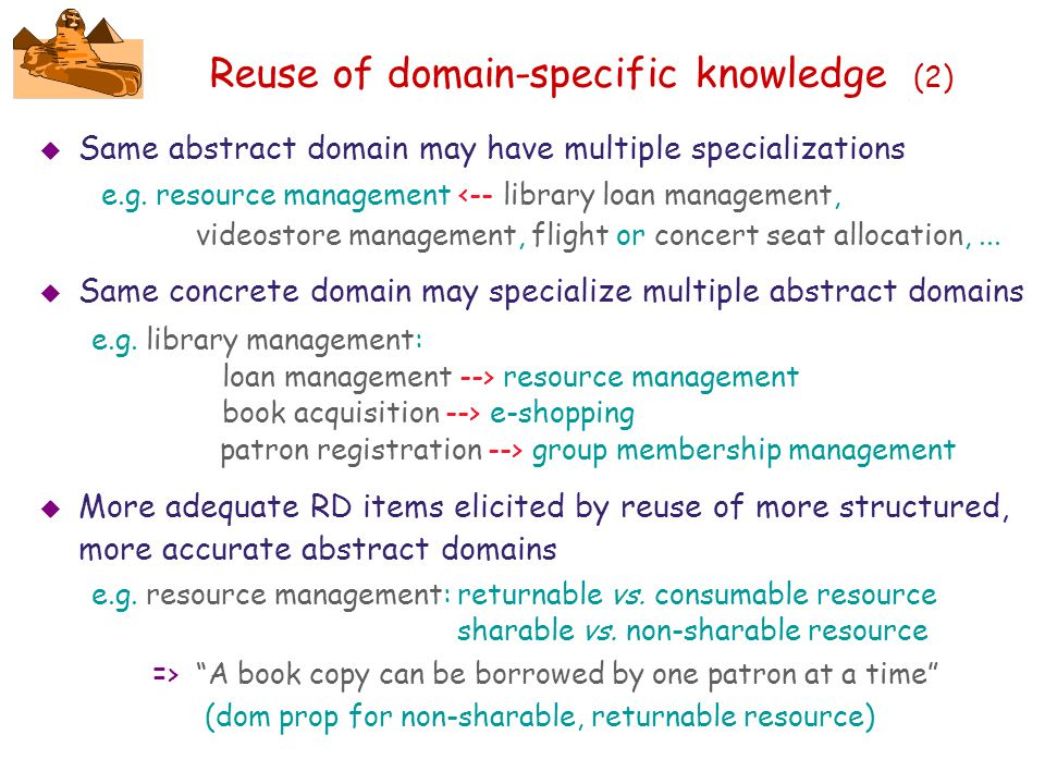 Reuse of domain-specific knowledge (2)