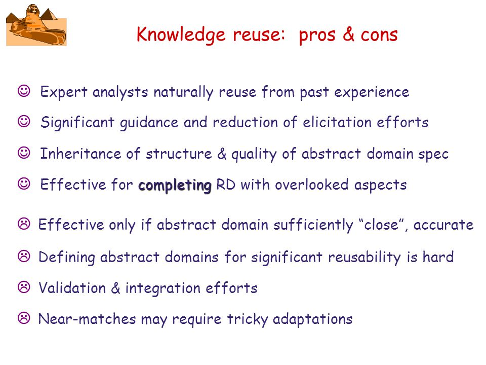 Knowledge reuse: pros & cons