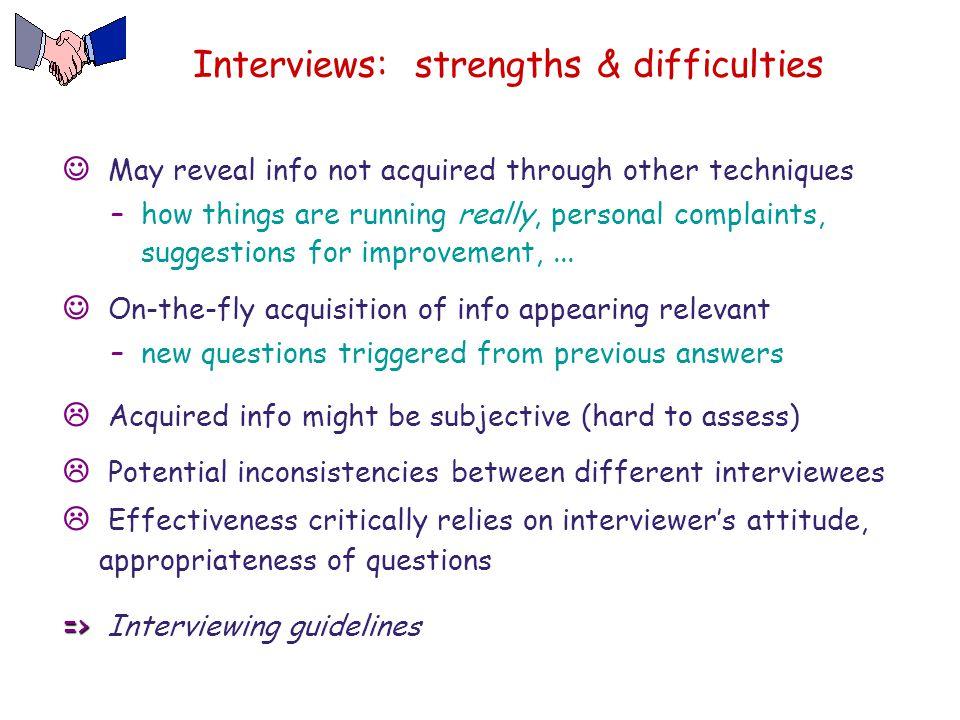 Interviews: strengths & difficulties