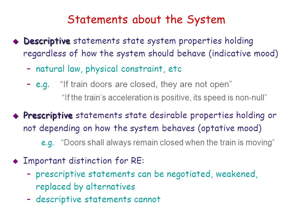 Statements about the System