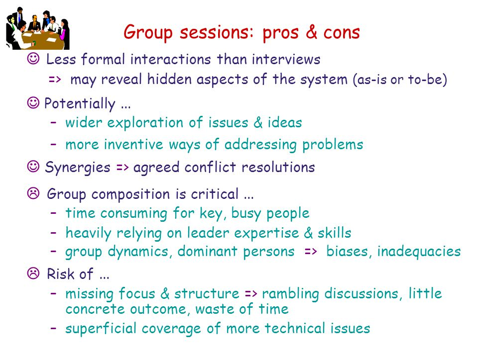 Group sessions: pros & cons