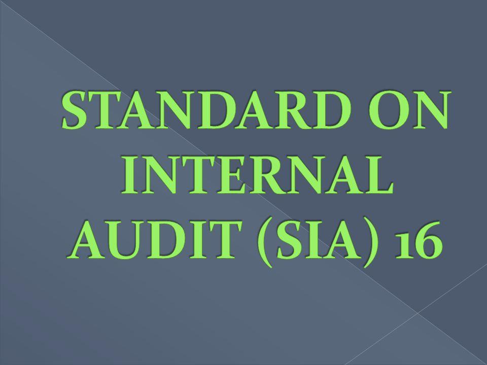STANDARD ON INTERNAL AUDIT (SIA) 16