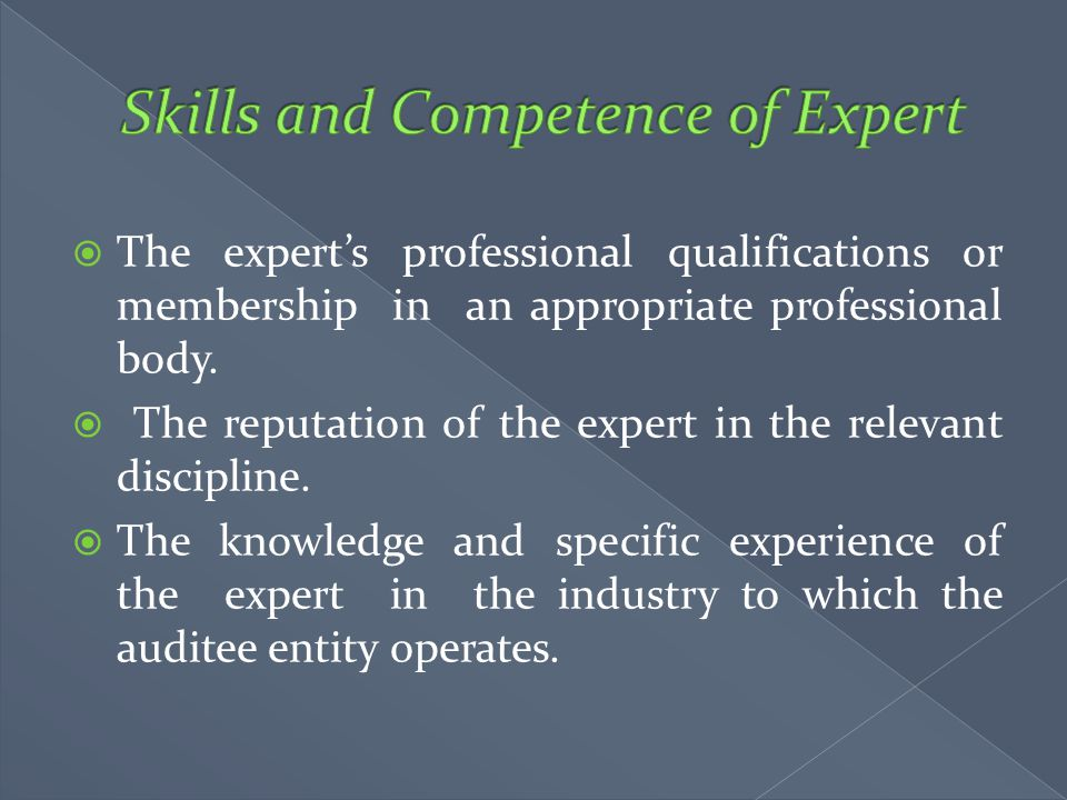Skills and Competence of Expert