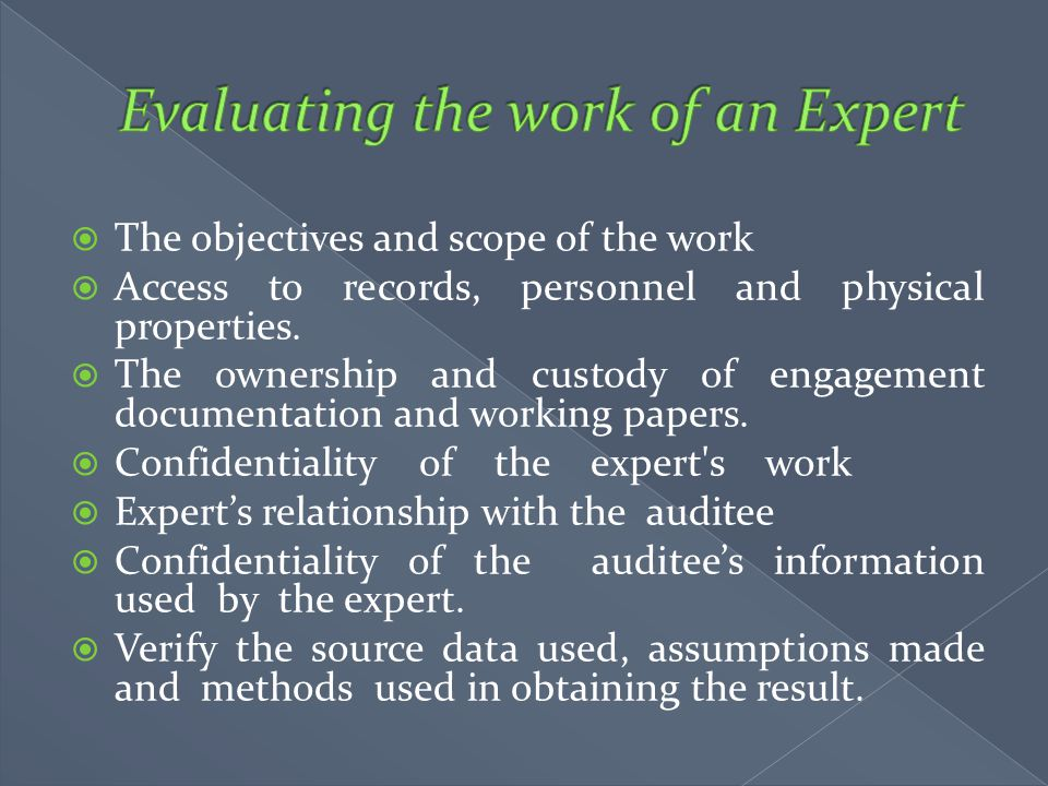 Evaluating the work of an Expert