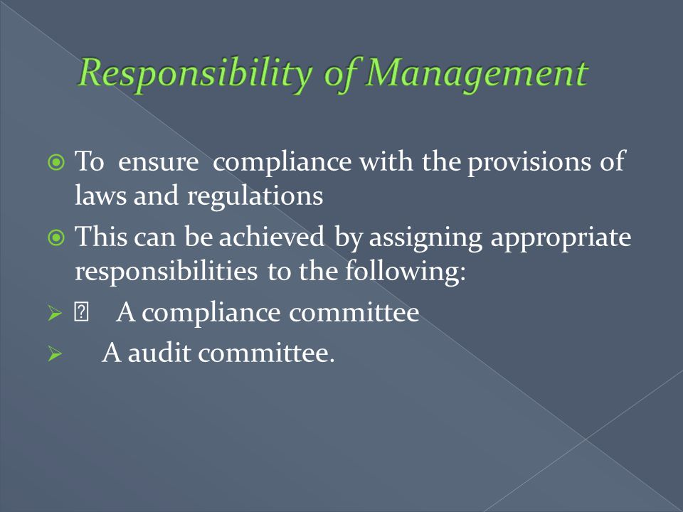 Responsibility of Management