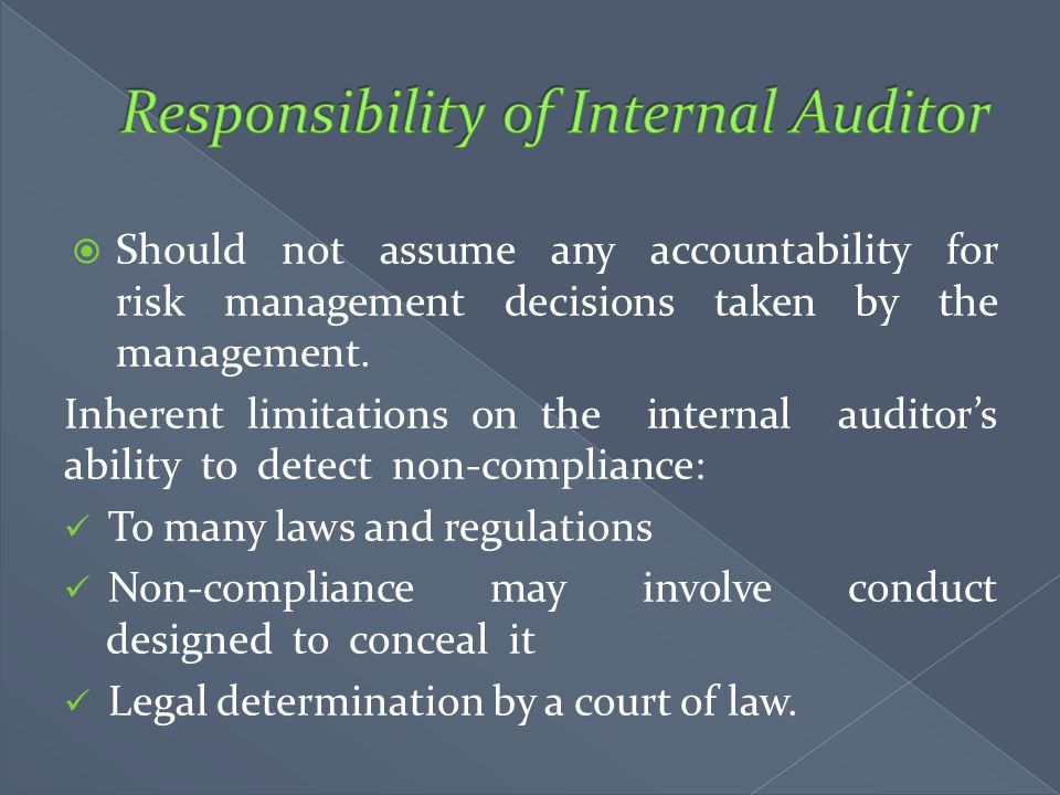 Responsibility of Internal Auditor