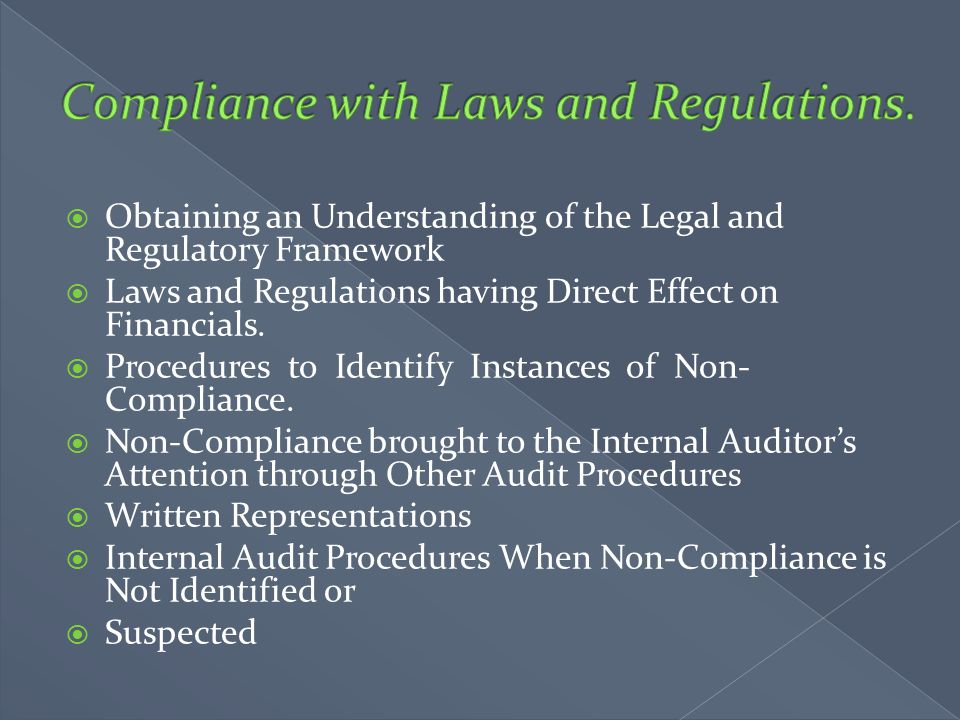 Compliance with Laws and Regulations.