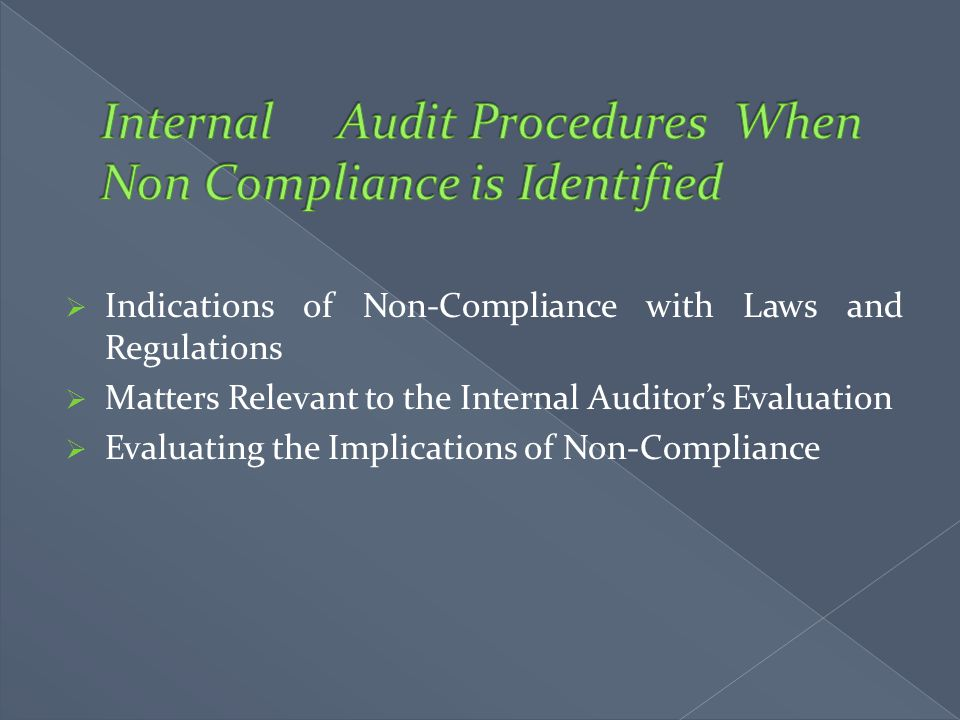 Internal Audit Procedures When Non Compliance is Identified