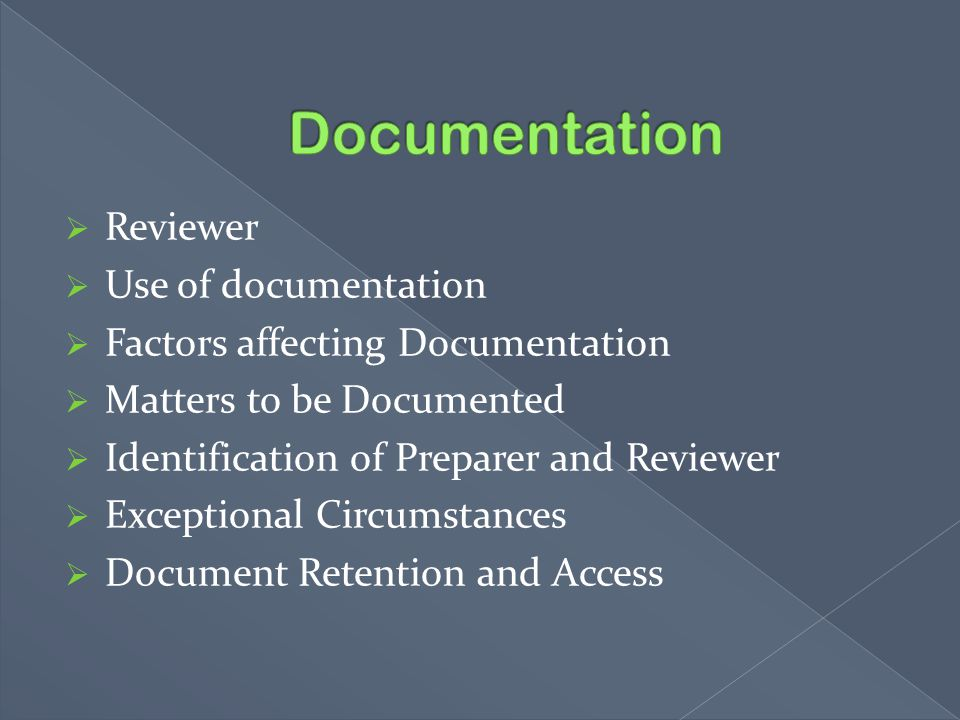 Documentation Reviewer Use of documentation