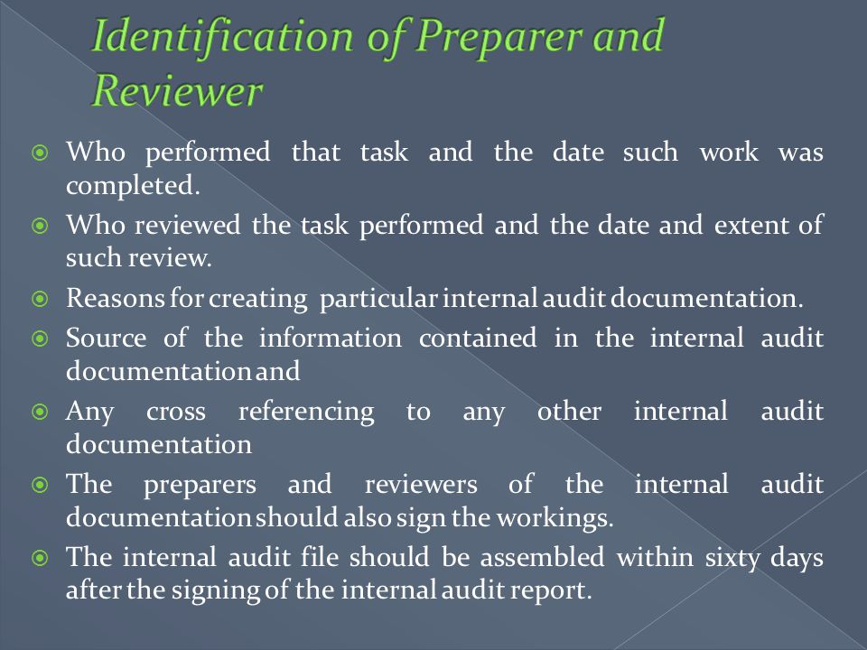 Identification of Preparer and Reviewer
