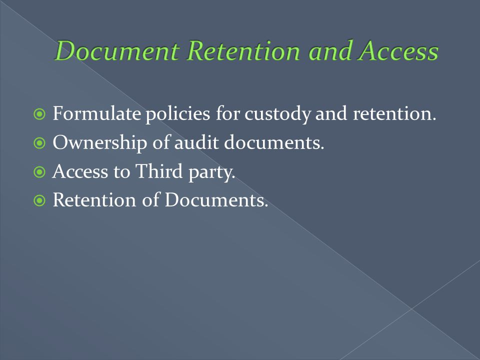Document Retention and Access