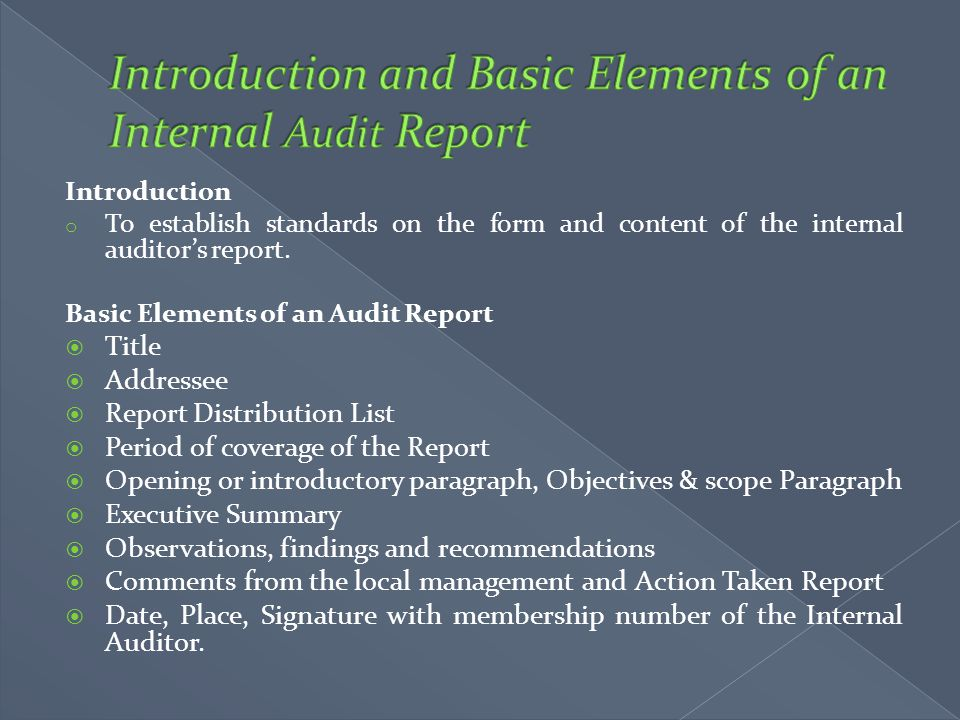 Introduction and Basic Elements of an Internal Audit Report