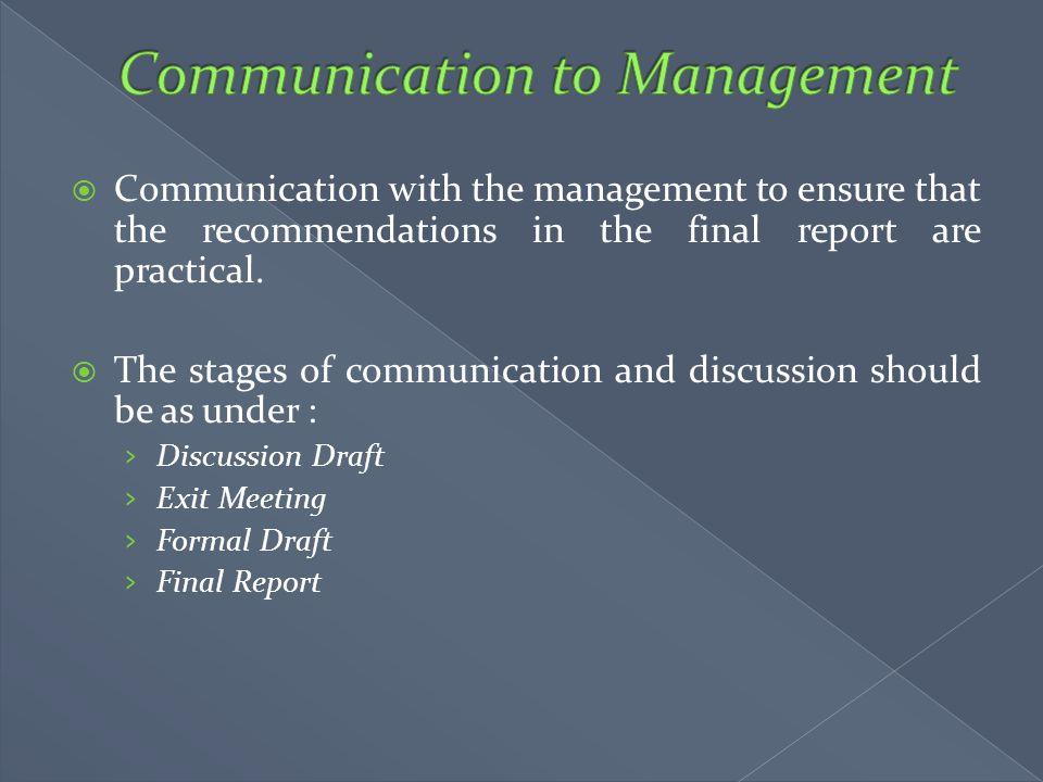 Communication to Management