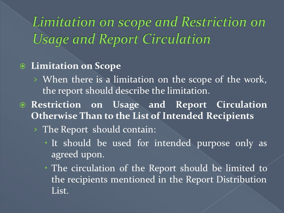 Limitation on scope and Restriction on Usage and Report Circulation
