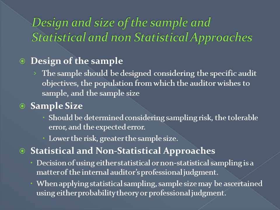 Design and size of the sample and Statistical and non Statistical Approaches